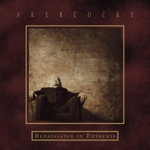 Akercocke - Renaissance In Extremis (2LP)