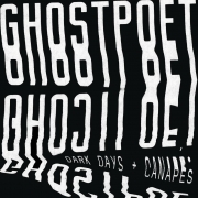 Ghostpoet - Dark Days + Canapes (CD)
