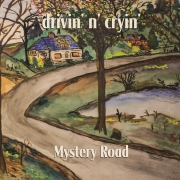 Drivin N Cryin - Mystery Road: Expanded Edition (2LP)