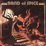 Band Of Spice - Shadows Remain (Limited LP)