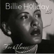 Billie Holiday - For Always (2CD)
