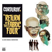 Corduroy - Return Of The Fabric Four (CD)