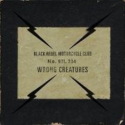 Black Rebel Motorcycle Club - Wrong Creatures (2LP)