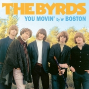 "The Byrds - You Movin' / Boston (Limited Coloured 7"" Vinyl Single)"