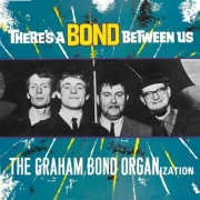 The Graham Bond Organization - There's A Bond Between Us (LP)