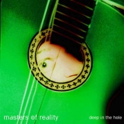 Masters Of Reality - Deep In The Hole (CD)