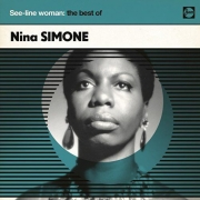 Nina Simone ‎- See-Line Woman: The Best Of (CD)