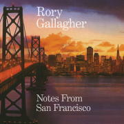 Rory Gallagher - Notes From San Francisco (2CD)