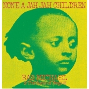 Ras Michael & The Sons Of Negus - None A Jah Jah Children (LP)