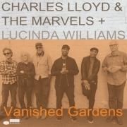 Charles Lloyd & The Marvels + Lucinda Williams - Vanished Gardens (CD)