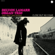 Delvon Lamarr Organ Trio - Close But No Cigar (CD)