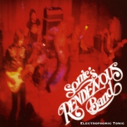 Sonic's Rendezvous Band - Electrophonic Tonic (LP)