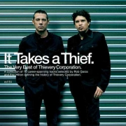 Thievery Corporation - It Takes a Thief: The Very Best Of (CD)