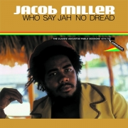 Jacob Miller - Who Say Jah No Dread (LP)