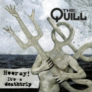 The Quill - Hooray! It's a Deathtrip (LP+CD)