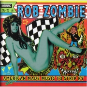 Rob Zombie - American Made Music To Strip By (2LP)