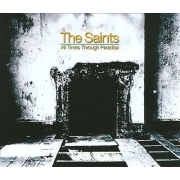 The Saints - All Times Through Paradise (4CD Box Set)