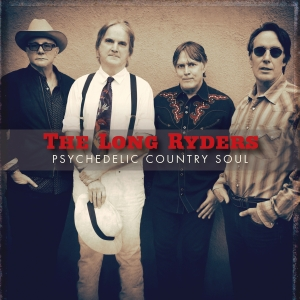 The Long Ryders - Psychedelic Country Soul (CD)