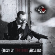 New Zero God - Circus Of Tortured Melodies (Coloured LP)
