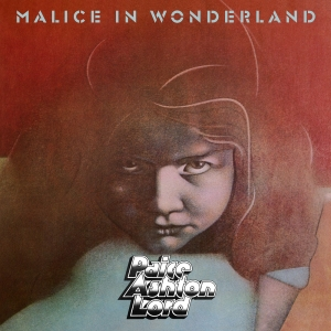 Paice Ashton Lord - Malice In Wonderland (Digi CD)