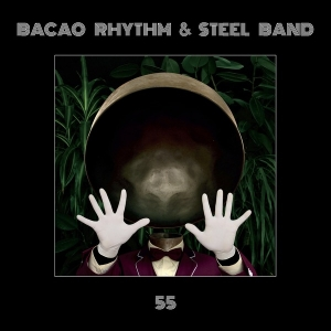 Bacao Rhythm & Steel Band - 55 (LP)