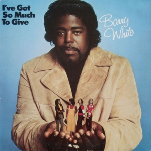 Barry White - I've Got So Much To Give (LP)
