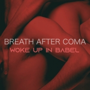 Breath After Coma - Woke Up In Babel (LP)