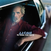 J.J. Cale - To Tulsa And Back (2LP+CD)