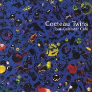 Cocteau Twins - Four-Calendar Cafe (LP)