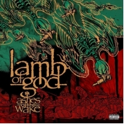 Lamb Of God - Ashes Of The Wake: 15th Anniversary (2LP)