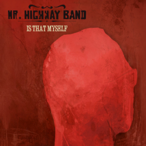 Mr. Highway Band ‎- Is That My Self (Coloured LP)