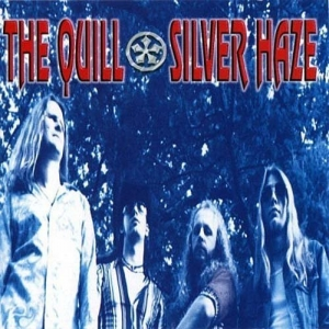 The Quill - Silver Haze (LP+CD)