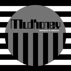 "Mudhoney - Morning In America (12"" Vinyl)"