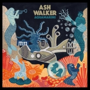 Ash Walker - Aquamarine (Digi CD)