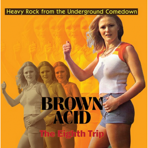 Various - Brown Acid: The Eighth Trip (Coloured LP)