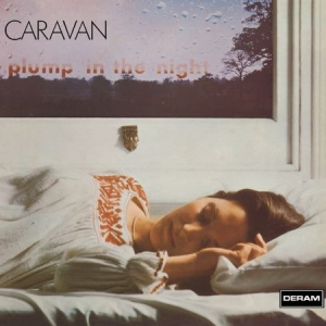 Caravan - For Girls Who Grow Plump In The Night (LP)