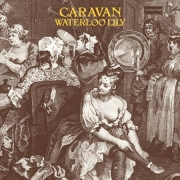 Caravan - Waterloo Lily (LP)