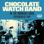 "Chocolate Watch Band - In The Midnight Hour / Psychedelic Trip (7"" Vinyl Single)"