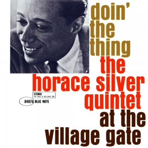 The Horace Silver Quintet - Doin' The Thing (LP)