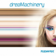 Dreamachinery - Dreamachinery (LP)