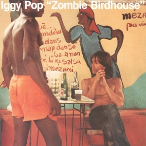 Iggy Pop - Zombie Birdhouse (CD)
