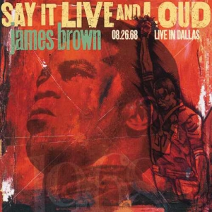 James Brown - Say It Live And Loud: Live In Dallas 08.26.68 (2LP)
