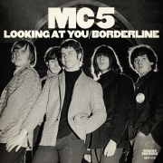 "MC5 - Looking At You / Borderline (Coloured 7"" Vinyl)"