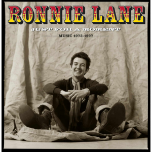 Ronnie Lane - Just For A Moment: The Best Of (2LP)