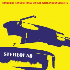 Stereolab - Transient Random-Noise Bursts With Announcements (3LP)