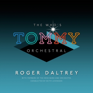 Roger Daltrey - The Who's Tommy Orchestral (2LP)