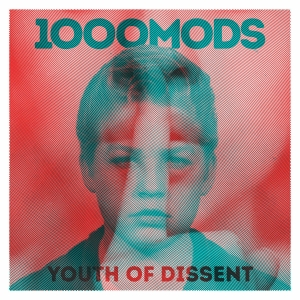 1000mods - Youth Of Dissent (CD)