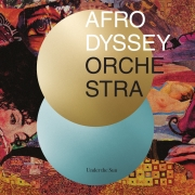 Afrodyssey Orchestra - Under The Sun (LP)