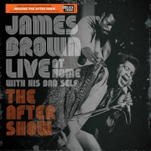 "James Brown - Live At Home: The After Show (12"" Vinyl)"
