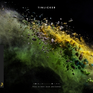 Tinlicker - This Is Not Our Universe (CD)